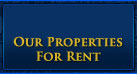 Our Properties for Rent