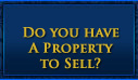 Do you have a property to sell?